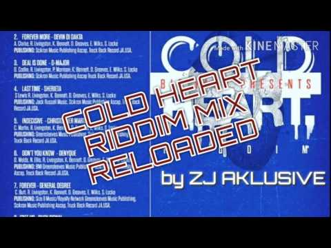 COLD HEART RIDDIM MIX RELOADED
