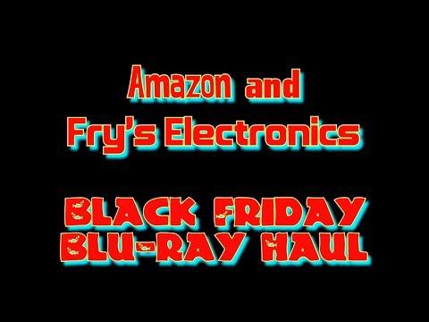 Amazon and Fry's Electronics Black Friday Blu-ray Haul 2017