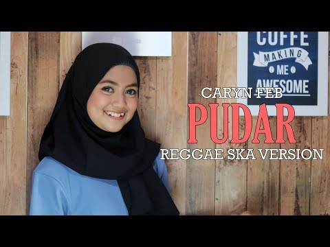 Caryn Feb - PUDAR (Reggae Ska Version) Jheje Project