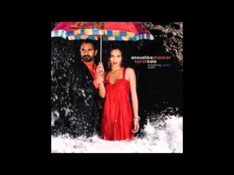 Anoushka Shankar & Karsh Kale - PD7