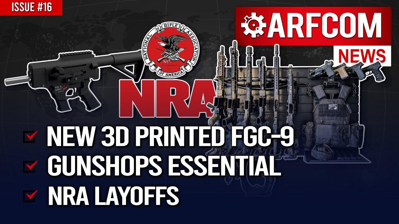 [ARFCOM News] NEW 3D Printed FGC-9 + Gunshops Essential + NRA Layoffs