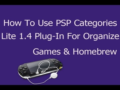 [How To] Use PSP Categories Lite 1.4 Plug-In For Organizing Games and Homebrew