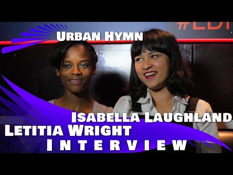 Download Youtube: URBAN HYMN - Letitia Wright & Isabella Laughland Exclusive Interview