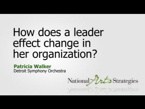 Patricia Walker: How does a leader effect change i...