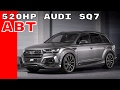 520HP 2017 Audi SQ7 By ABT