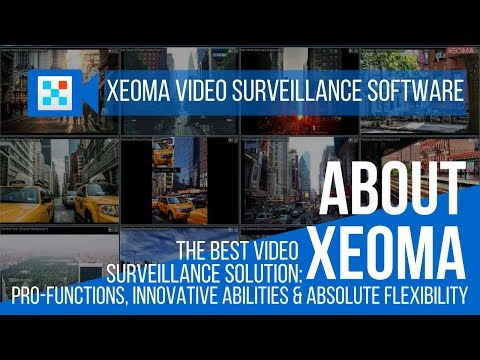 Xeoma Video Surveillance System