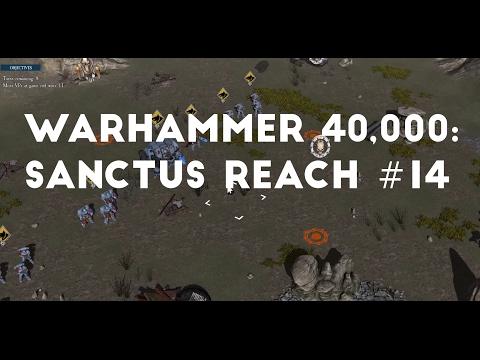 Skirmish - Hollow Hills | Landspeeder Rock | Let's Play Warhammer 40,000: Sanctus Reach #14 |