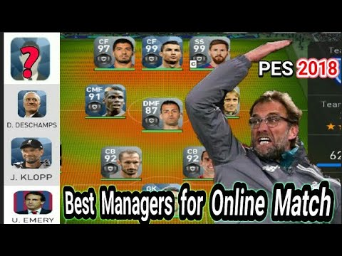 Best Managers for Online Match in PES 2018 MOBILE