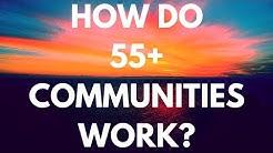 How Do 55 Plus Communities Work