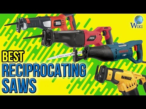 10 Best Reciprocating Saws 2017