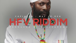 HFV RIDDIM  – CAPLETON, KALIBWOY, JAMADOM, WYCKYD J, TAÏ J...