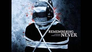 Remembering Never - Incisions
