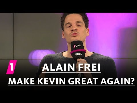 Alain Frei: Make Kevin great again  | 1LIVE Generation Gag