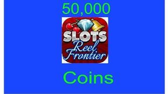 Slots Reel Frontier 50,000 coins