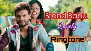 Best Lovely Ringtone Of Movie Brand Babu || Brand Babu South Movie Lovely Ringtone - Bgm