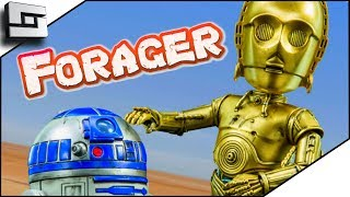 These Are The Droids We're Looking For In Forager