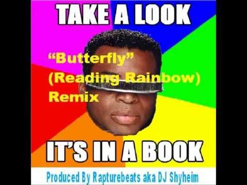 Butterflies (Reading Rainbow Theme Remix) prod. by DJ Shyheim