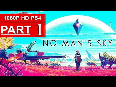 NO MAN'S SKY Gameplay Walkthrough Part 1 [1080p HD PS4] - No Commentary