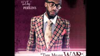 "Darrell ""DJay"" Perkins - ""This Means War"" (Praise Break)"