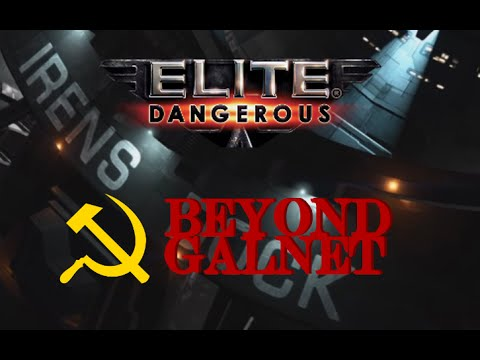 Elite Dangerous - BEYOND GALNET Profile: Communism Interstellar