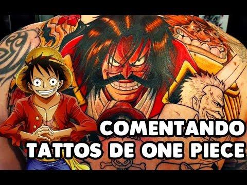 Comentando Tatuajes De One Piece Luffy No Mi Youtube
