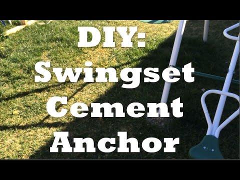 Cement Anchor Swing Set Diy Youtube