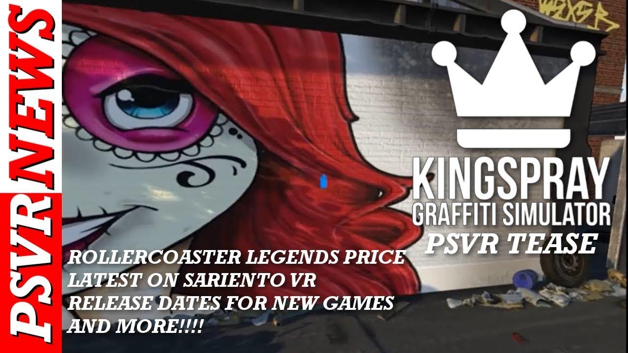 Kingspray Graffitti PSVR   New PSVR Games   Release Dates   PSVR News