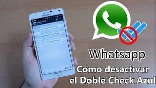 Whatsapp. Cómo desactivar el Doble Check Azul