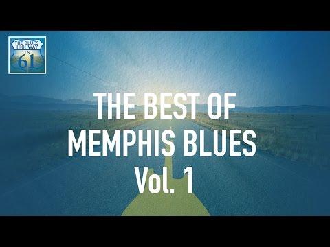 The Best Of Memphis Blues Vol 1 (Full Album / Album complet)