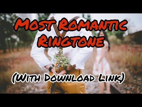 most-romantic-ringtone-2018-with-download-link