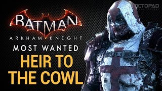 Batman: Arkham Knight - Heir to the Cowl (Azrael)