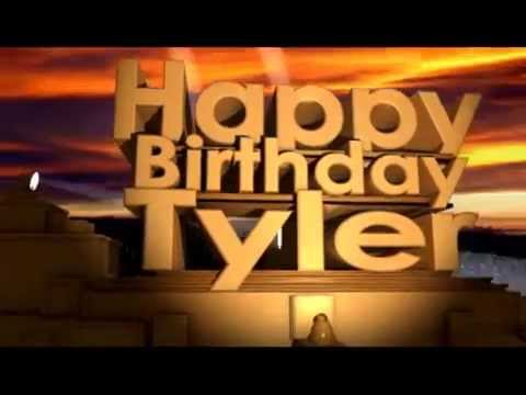 Happy Birthday Tyler - YouTube
