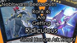 Rank 4s Are Getting Ridiculous (Silent Honors Ark Knight & Nobleswarm Beelzebuth)