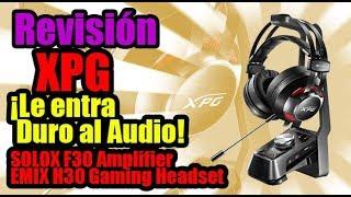 ¿XPG metiéndose con el audio? Esto se va a descontrolar! Emix H30 y Solox F30- Droga Digital