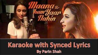 Maana Ke Hum Yaar Nahin - Parineeti Chopra - Karaoke (Clean)
