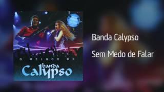 banda calypso sem medo de falar áudio