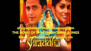 Shreya Ghoshal - Aankho Ko Aankho Se (Shraddha)