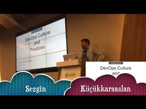 Ankara Cloud Meetup 5. Etkinlik DevOps Culture and Practices Sunumu