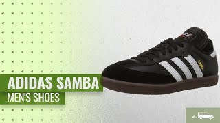 Best Of Adidas Samba Men's Shoes [2018] | Men's Fashion Trends