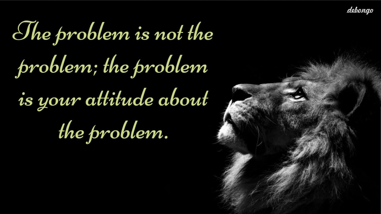 Problem Is Not The Problem