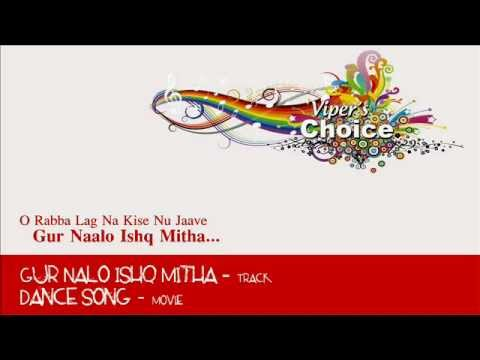 Gur Nalo Ishq Mitha - Dance Song