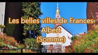 les belles villes de France : Albert