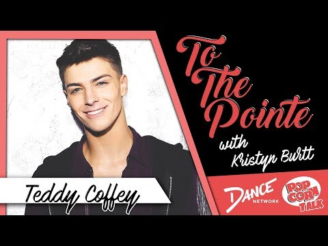 Teddy Coffey Discusses His Career - To The Pointe with Kristyn Burtt