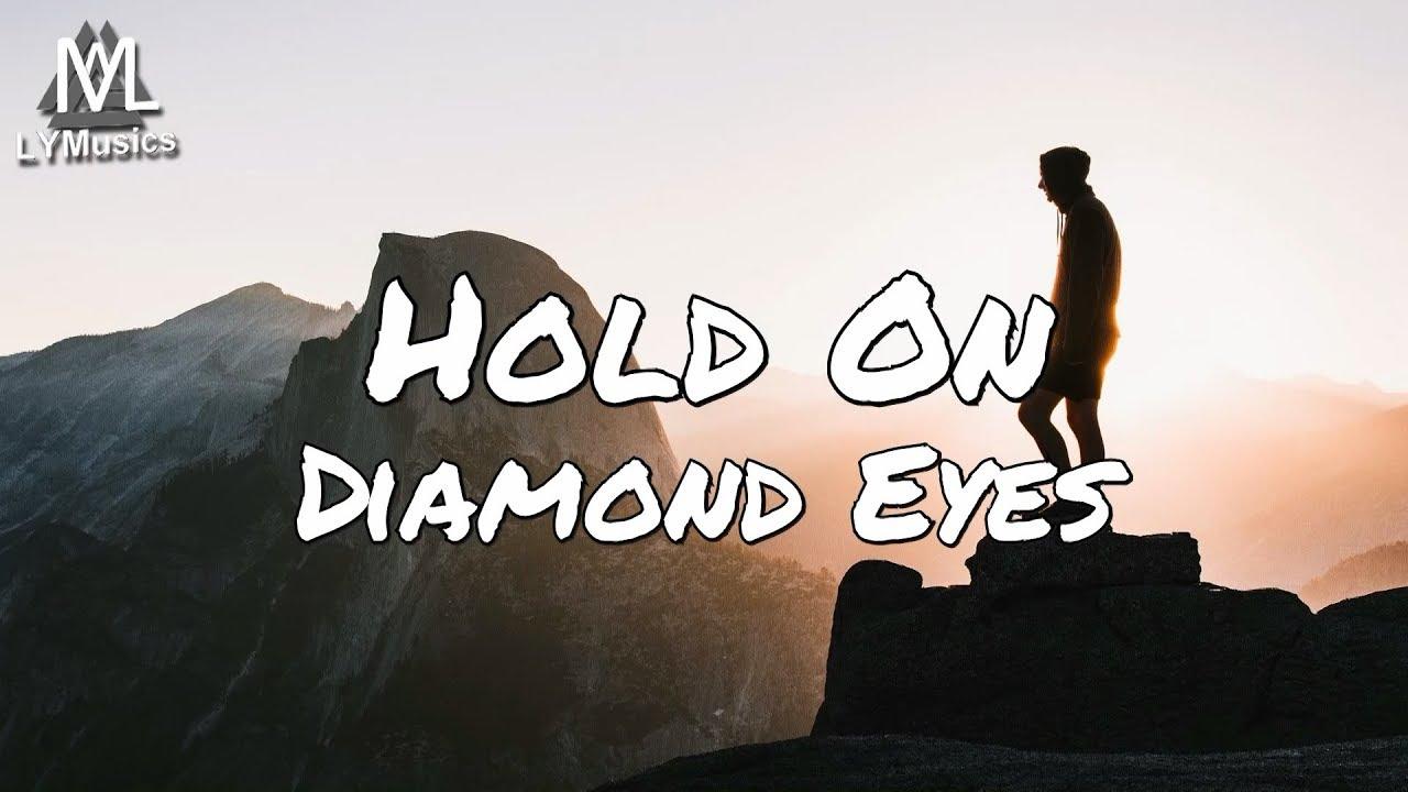 Hold On Diamond Eyes Roblox Id Roblox Music Codes