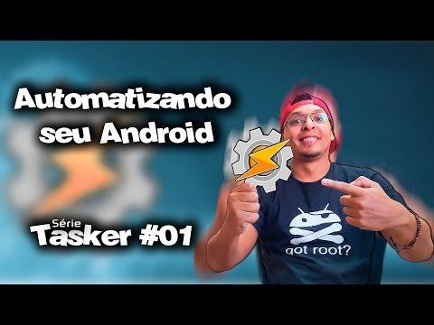 SÉRIE TASKER #01    como automatizar seu Android