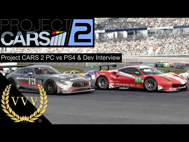 Project Cars 2 PS4 vs PC & Developer Interview E3 2017