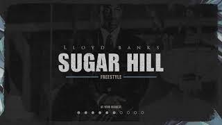 New Song ! Lloyd Banks - Sugar Hill ! Follow Lloyd Banks Instagram ...
