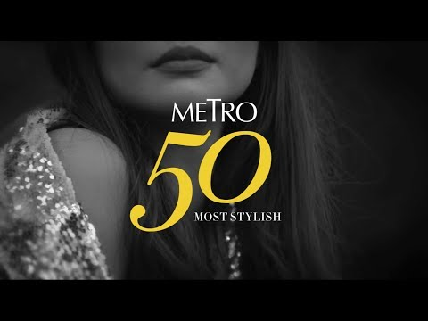 The Metro Most Stylish List: Celebrating Fashionable Women