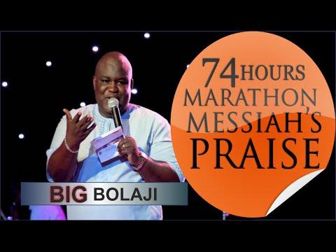 BIG BOLAJI @ 74 Hours Marathon Messiah's Praise