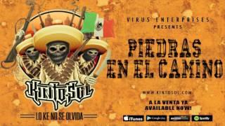 Kinto Sol - Piedras En El Camino [Audio]